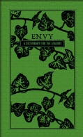 Envy: A Dictionary for the Jealous (Hardcover)