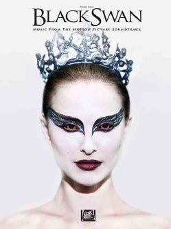 Black Swan: Music from the Motion Picture Soundtrack, Piano Solo (Paperback)