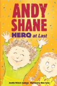 Andy Shane, Hero at Last (Paperback)
