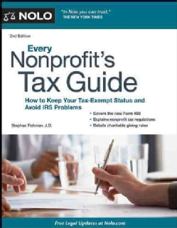 Every Nonprofit's Tax Guide: How to Keep Your Tax-Exempt Status & Avoid IRS Problems (Paperback)