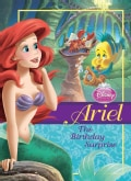Ariel: The Birthday Surprise (Hardcover)