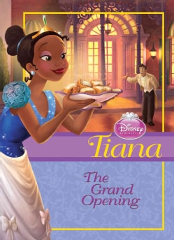 Tiana: The Grand Opening (Hardcover)