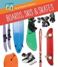 Boards, Skis & Skates (Hardcover)