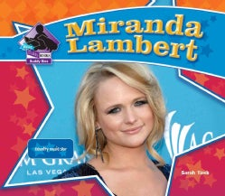 Miranda Lambert: Country Music Star (Hardcover)