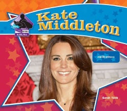 Kate Middleton: Real-Life Princess (Hardcover)