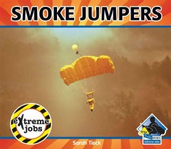 Smoke Jumpers (Hardcover)
