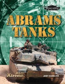 Abrams Tanks (Hardcover)