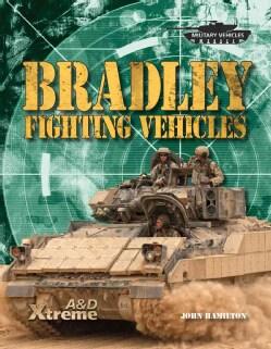 Bradley Fighting Vehicles (Hardcover)