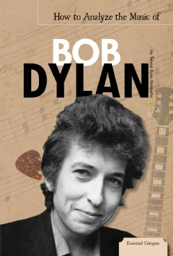 How to Analyze the Music of Bob Dylan (Hardcover)