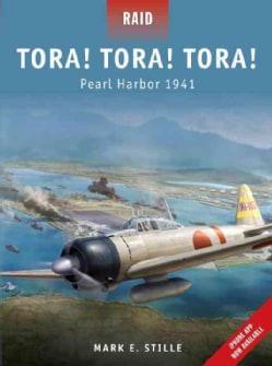 Tora! Tora! Tora!: Pearl Harbor 1941 (Paperback)