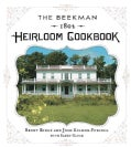 The Beekman 1802 Heirloom Cookbook (Hardcover)