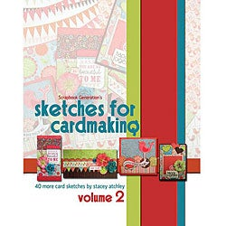 Scrapbook Generation Sketches For Cardmaking Volume 2
