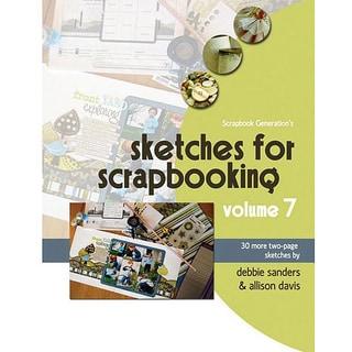 Scrapbook Generation 'Sketches for Scrapbooking Volume 7' Book