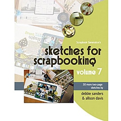 Scrapbook Generation 'Sketches for Scrapbooking Volume 7' Book