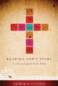 Reading God's Story: A Chronological Daily Bible (Hardcover)