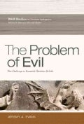 The Problem of Evil: The Challenge to Essential Christian Beliefs (Paperback)