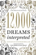 12,000 Dreams Interpreted: A New Edition for the 21st Century (Paperback)