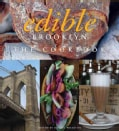 Edible Brooklyn: The Cookbook (Hardcover)