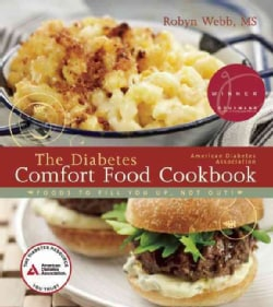 The Diabetes Comfort Food Cookbook (Paperback)