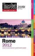Time Out Shortlist 2012 Rome (Paperback)