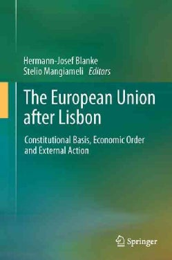 The European Union After Lisbon: Constitutional Basis, Economic Order and External Action (Hardcover)