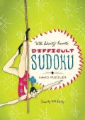 Will Shortz Presents Difficult Sudoku: 200 Hard Puzzles (Paperback)