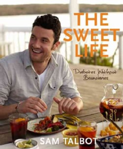 The Sweet Life: Diabetes Without Boundaries (Hardcover)