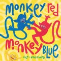 Monkey Red, Monkey Blue (Hardcover)