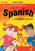 Spanish for English Speakers: Spanish-english (CD-ROM)