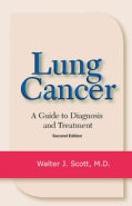 Lung Cancer: A Guide to Diagnosis and Treatment (Paperback)