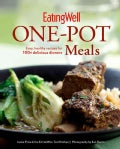 Eatingwell One-Pot Meals: Easy, Healthy Recipes for 100+ Delicious Dinners (Hardcover)