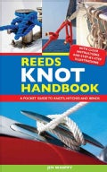 Reeds Knot Handbook: A Pocket Guide to Knots, Hitches and Bends (Paperback)