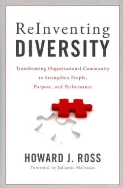 Reinventing Diversity: Transforming Organizational Community to Strengthen People, Purpose, and Performance (Hardcover)