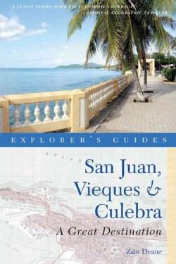 Explorer's Guide San Juan, Vieques & Culebra (Paperback)