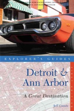 Explorer's Guides Detroit & Ann Arbor: A Great Destination (Paperback)