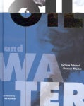 Oil & Water (Hardcover)