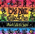 Big Beat Collective - Move into the Sound