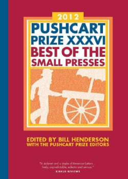 Pushcart Prize XXXVI: Best of the Small Presses 2012 (Paperback)