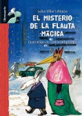 El Misterio de la Flauta Magica / The Mystery of the Magic Flute (Hardcover)