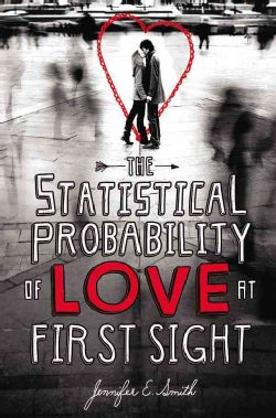 The Statistical Probability of Love at First Sight (Hardcover)