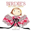 Birdie's Big-Girl Dress (Hardcover)