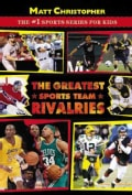 The Greatest Sports Team Rivalries (Paperback)