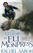 The Legend of Eli Monpress: Volumes I, II & III (Paperback)