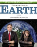 The Daily Show With Jon Stewart Presents Earth (The Book): A Visitor's Guide to the Human Race (Paperback)