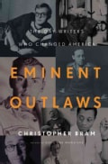 Eminent Outlaws: The Gay Writers Who Changed America (Hardcover)