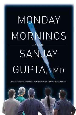 Monday Mornings: A Novel (Hardcover)
