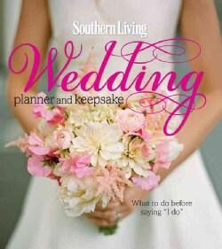 Southern Living Wedding Planner and Keepsake (Hardcover)