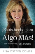 Estas Hecho para Algo Mas! / How to Become All You Were Created to Be (Paperback)