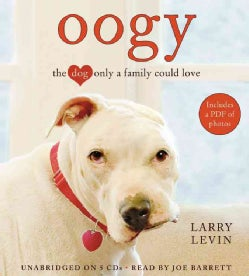 Oogy: The Dog Only a Family Could Love: Includes a PDF File (CD-Audio)