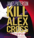 Kill Alex Cross (CD-Audio)